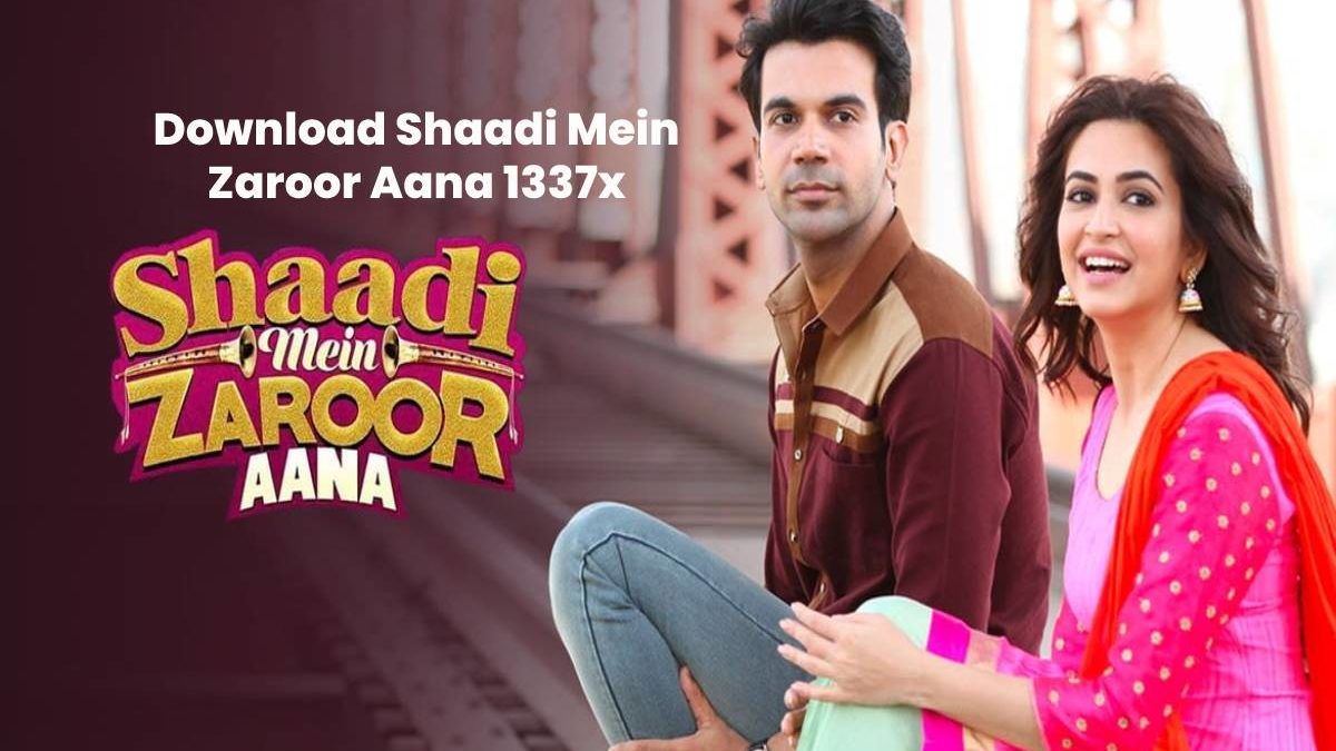 Download Shaadi Mein Zaroor Aana 1337x